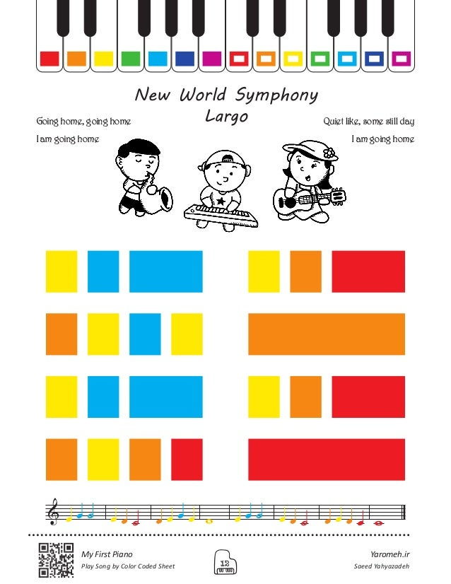 Yaromeh.ir Saeed Yahyazadeh My First Piano Play Song by Color Coded Sheet 12 New World Symphony LargoGoing home, going hom...