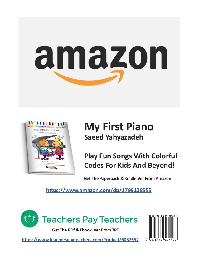 My First Piano Saeed Yahyazadeh Play Fun Songs With Colorful Codes For Kids And Beyond! https://www.amazon.com/dp/17991285...