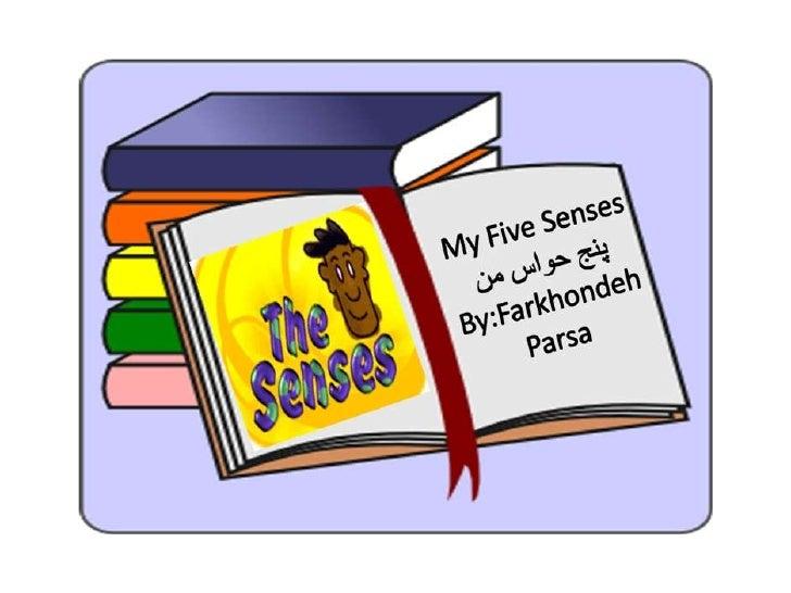 My five senses 1- 5