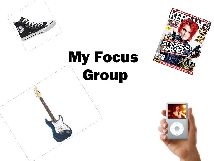 My Focus  Group