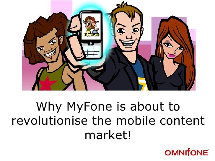 Why MyFone is about to revolutionise the mobile content market!