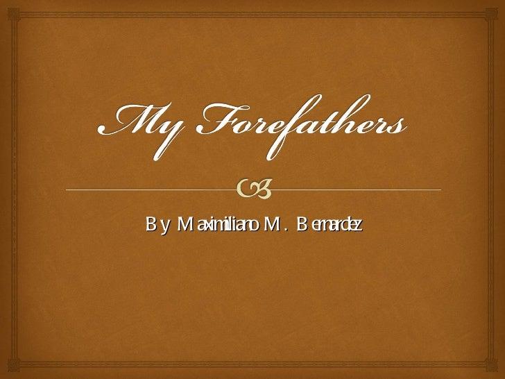By Maximiliano M. Bernardez