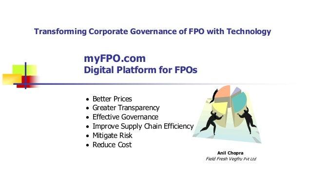 myFPO.com Digital Platform for FPOs Anil Chopra Field Fresh Vegfru Pvt Ltd  Better Prices  Greater Transparency  Effect...