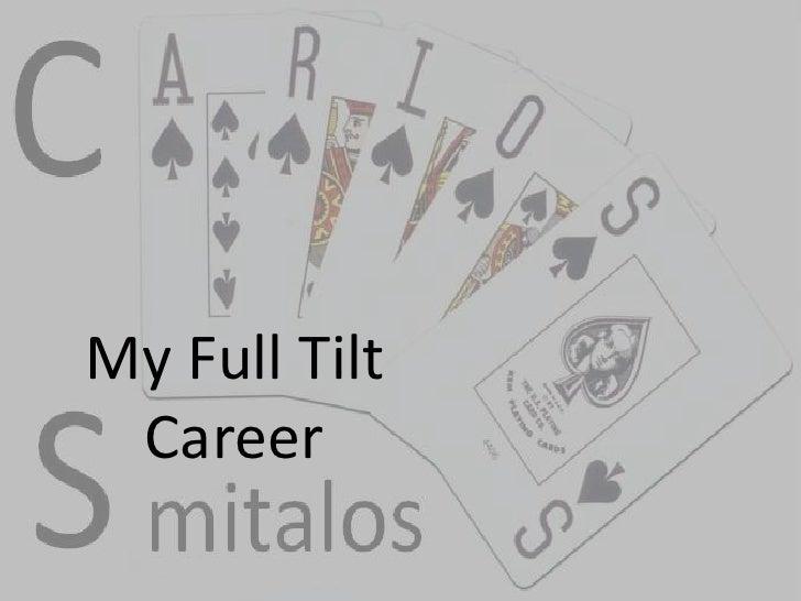 My Full TiltCareer<br />