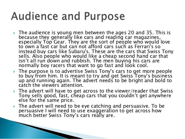 The audience is young men between the ages 20 and 35. This isbecause they generally like cars and reading car magazines,...