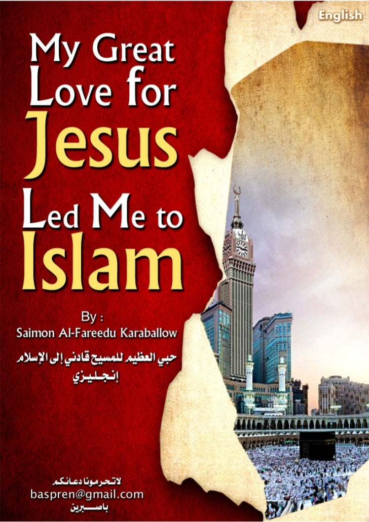 My Great Love for    JesusLed Me to Islam   Simon Alfredo Caraballo             _        A. Mary. A. Z