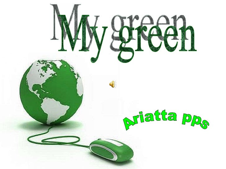 My green Ariatta pps