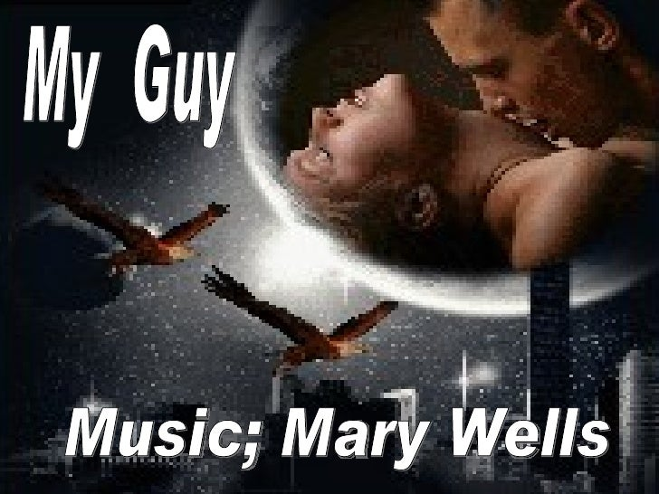 My  Guy Music; Mary Wells