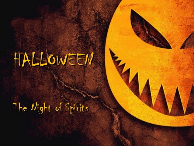 HALLOWEEN The Night of Spirits
