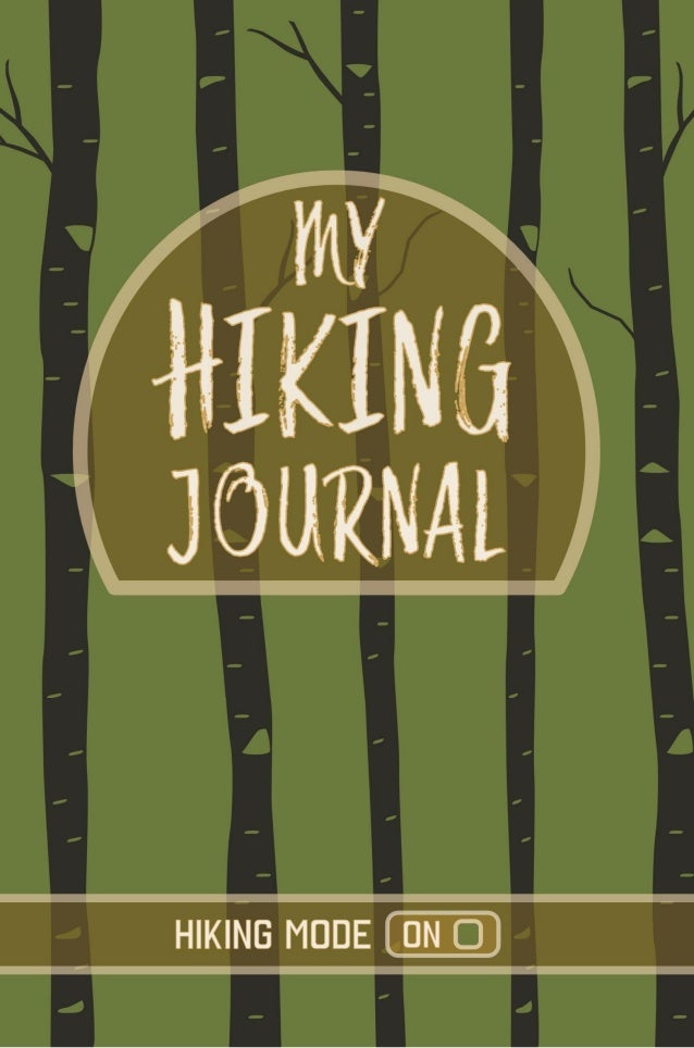 JohnsonsJournals.com Includes Prompts to Record Your Hikes: • Hike Name/Area • New or Revisited Hike • Elevation • Hike Di...