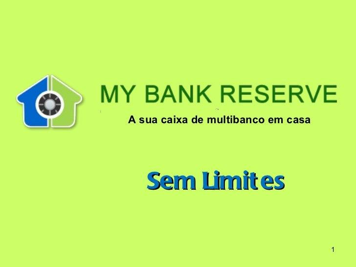 Sem Limites A sua caixa de multibanco em casa