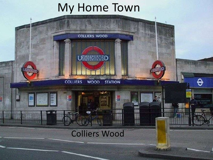 My Home Town<br />Colliers Wood<br />