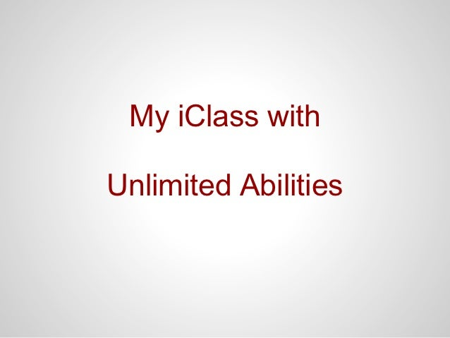 My iClass withUnlimited Abilities