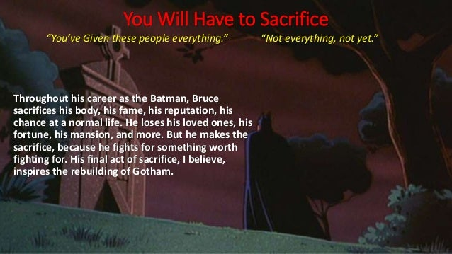 """You Will Have to Sacrifice """"You've Given these people everything."""" """"Not everything, not yet."""" Throughout his career as the..."""