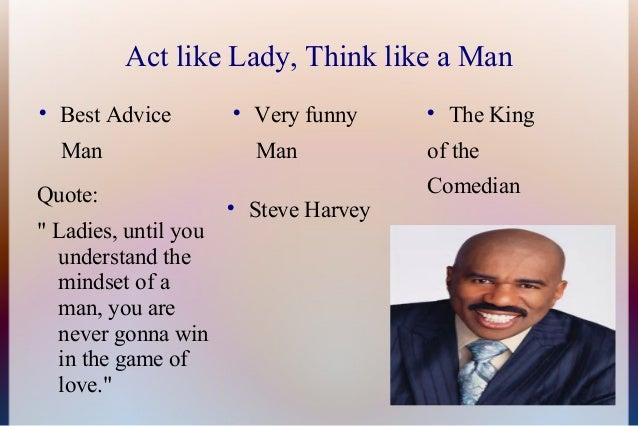 Act like lady think like man tips