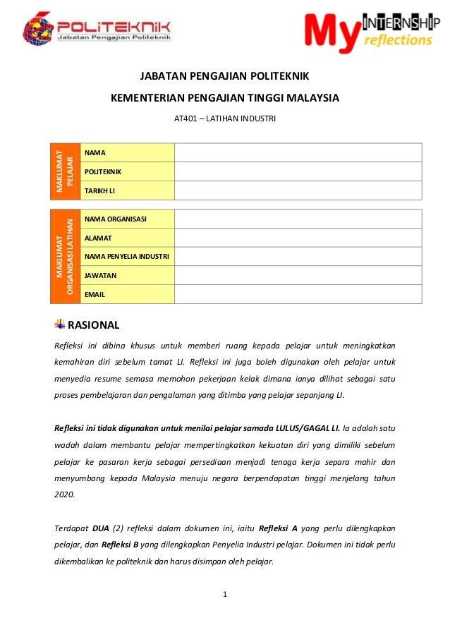 1 JABATAN PENGAJIAN POLITEKNIK KEMENTERIAN PENGAJIAN TINGGI MALAYSIA AT401 – LATIHAN INDUSTRI MAKLUMAT PELAJAR NAMA POLITE...