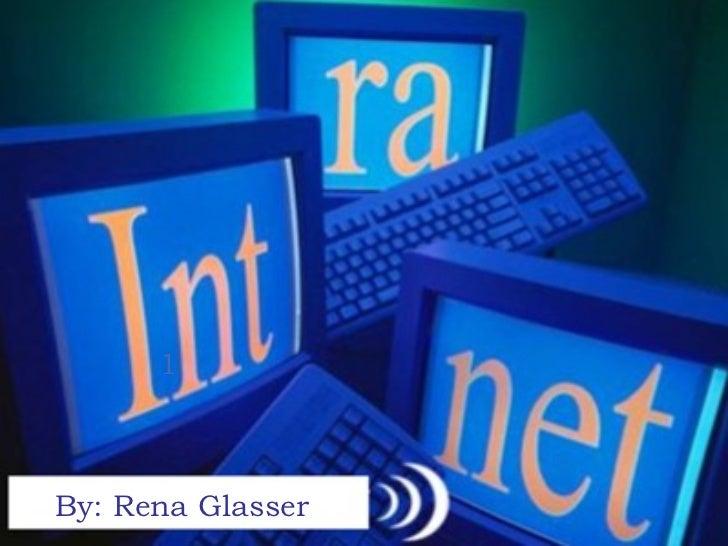 1 By: Rena Glasser