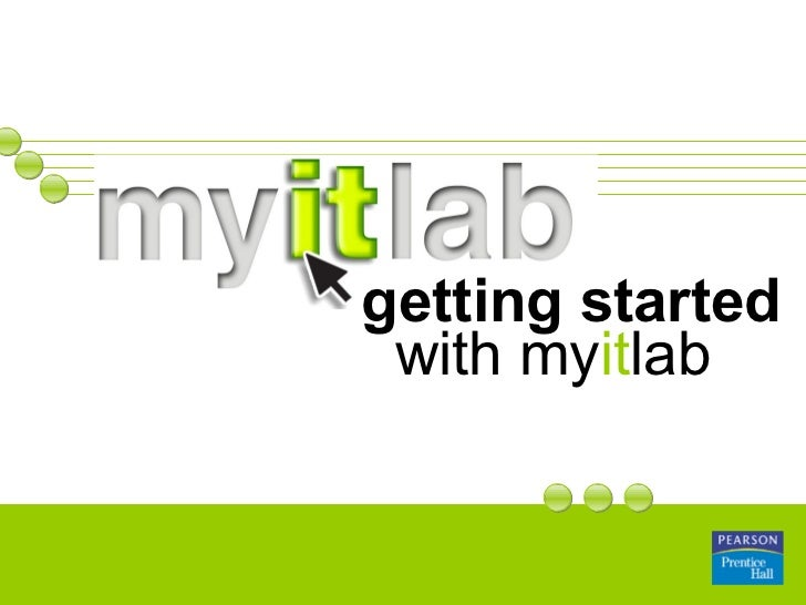 getting started  with   my it lab