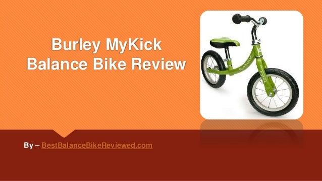 Burley MyKick Balance Bike Review By – BestBalanceBikeReviewed.com