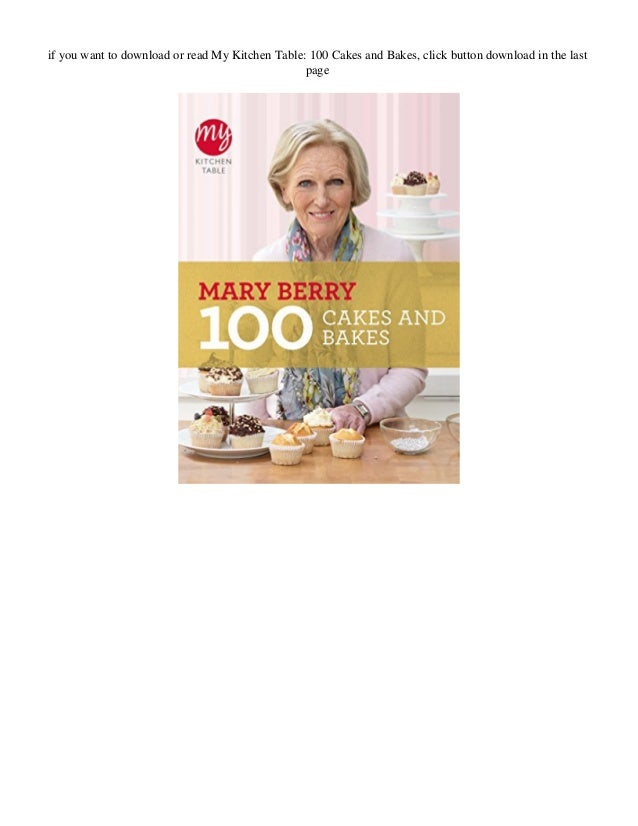 Download My Kitchen Table 100 Cakes And Bakes
