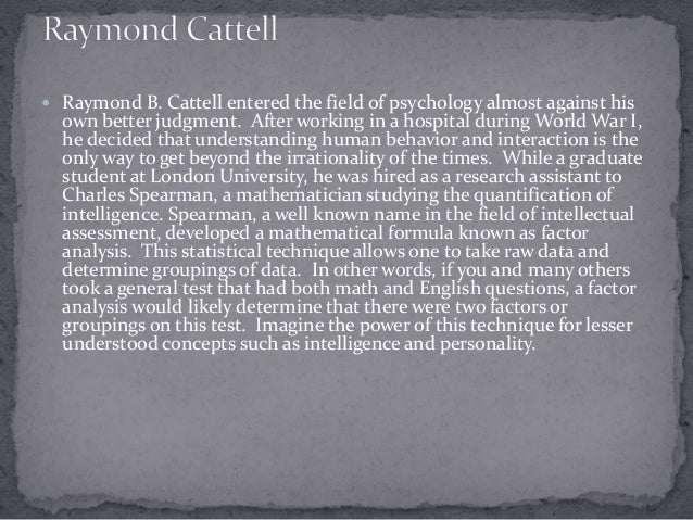 raymond cattells theories of intelligence psychology essay Search metadata search text contents search tv news captions search archived web sites advanced search.