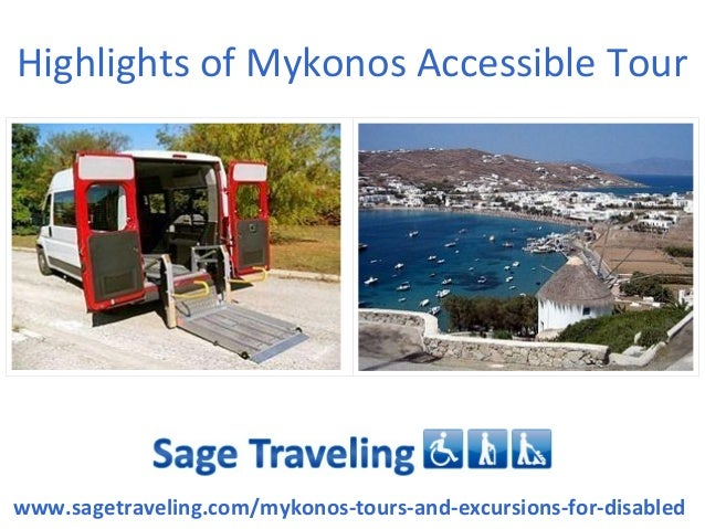 Highlights of Mykonos Accessible Tour www.sagetraveling.com/mykonos-tours-and-excursions-for-disabled