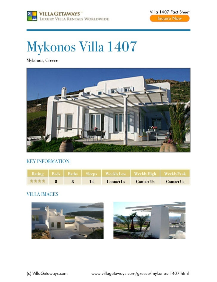 Villa 1407 Fact SheetMykonos Villa 1407Mykonos, GreeceKEY INFORMATION:  Rating    Beds        Baths   Sleeps   Weekly Low ...