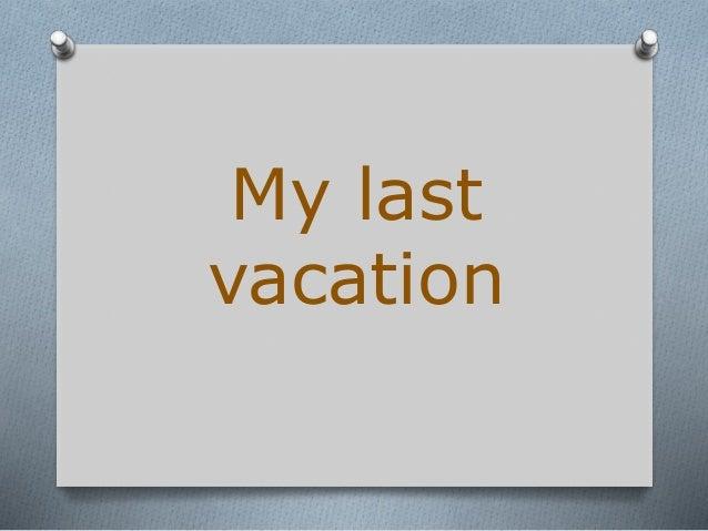 my holiday trip essay
