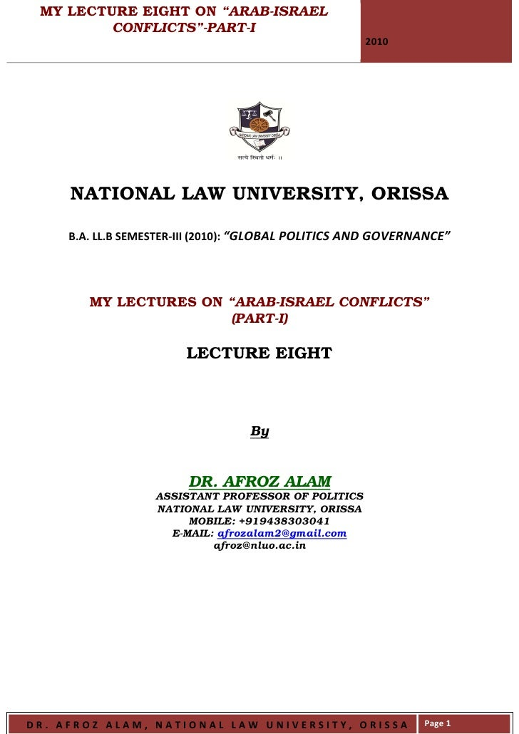 """MY LECTURE EIGHT ON """"ARAB-ISRAEL          CONFLICTS""""-PART-I                                                       2010    ..."""