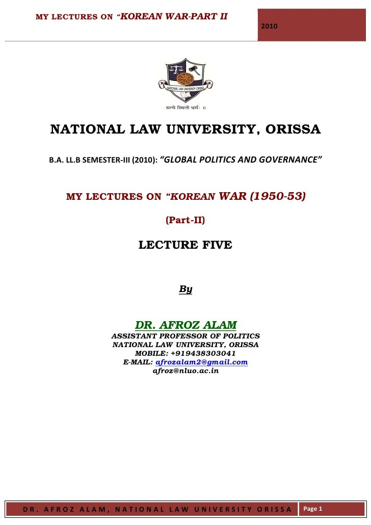 "MY LECTURES ON ""KOREAN WAR-PART II                                                      2010         NATIONAL LAW UNIVERSI..."