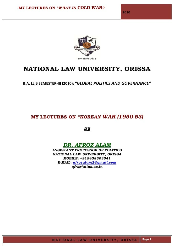 """MY LECTURES ON """"WHAT IS COLD WAR?                                                   2010      NATIONAL LAW UNIVERSITY, ORI..."""