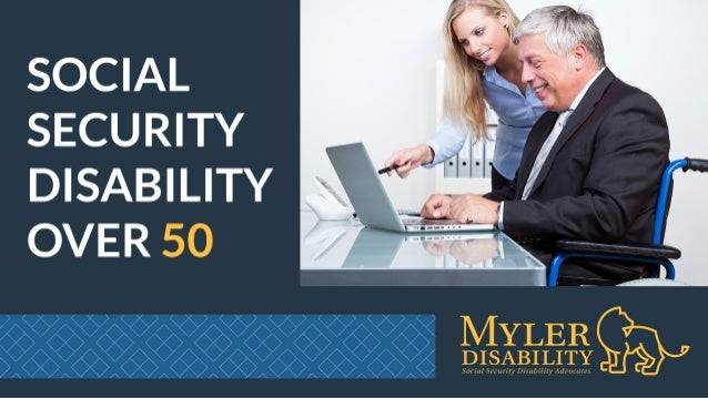 SOCIAL SECURITY DISABILITY OVER 50