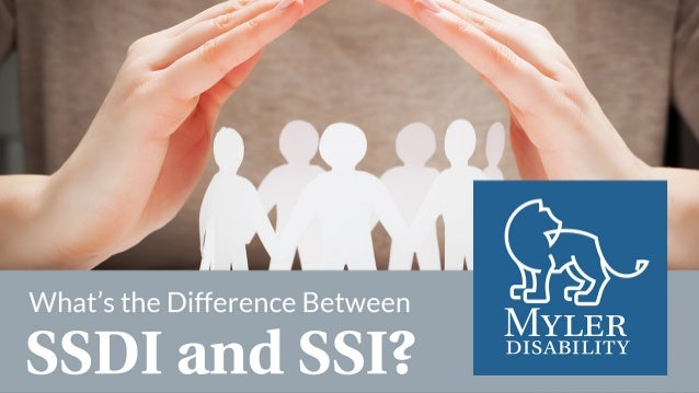 Supplemental Security Income (SSI) and Social Security Disability Insurance (SSDI) are both federal programs that provide ...