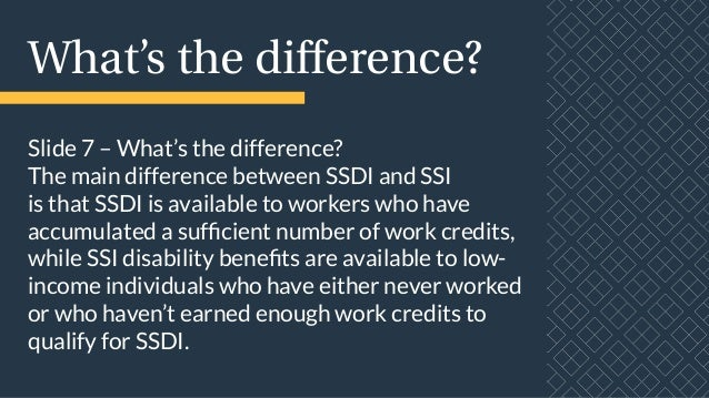 can you earn money while on disability what s the difference between ssdi and ssi myler disability 2919