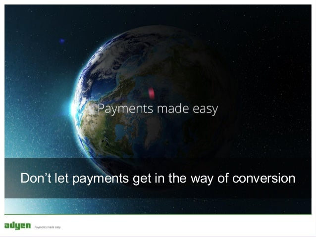 Don't let payments get in the way of conversion