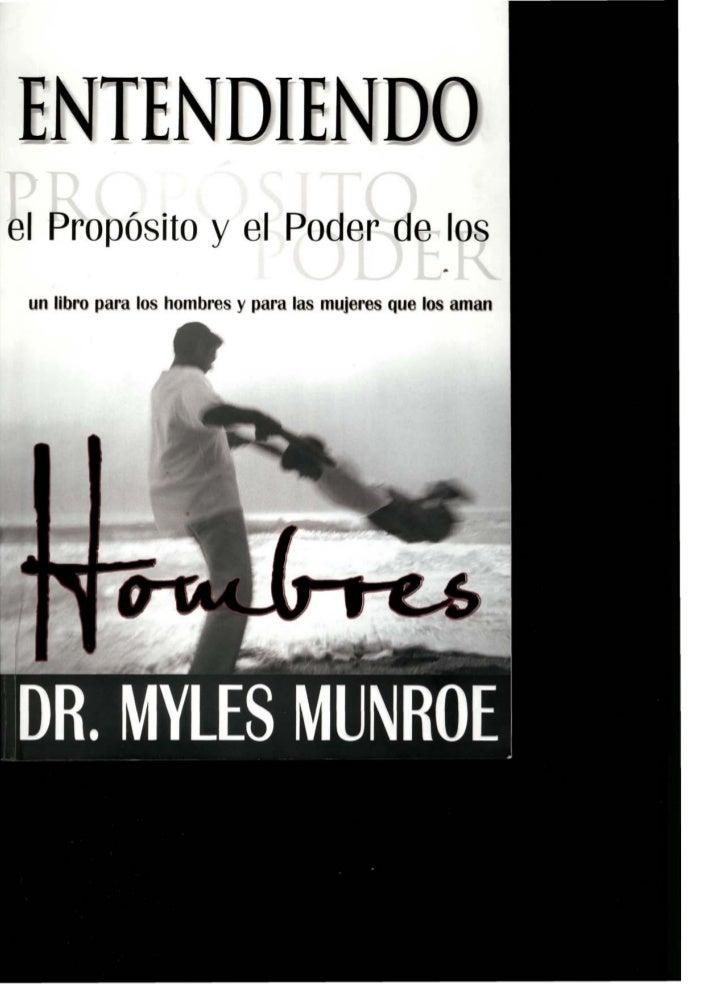 ENTENDIEN~el Propósito y el Poder de los                                                   • un libro para los hombres y p...
