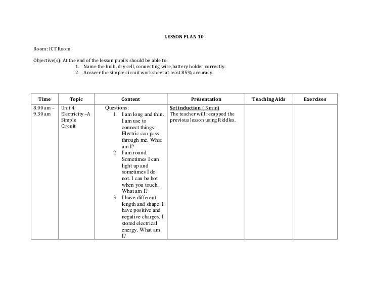 LESSON PLAN 10<br />Room: ICT Room<br />Objective(s): At the end of the lesson pupils should be able to:<br /><ul><li>Name...