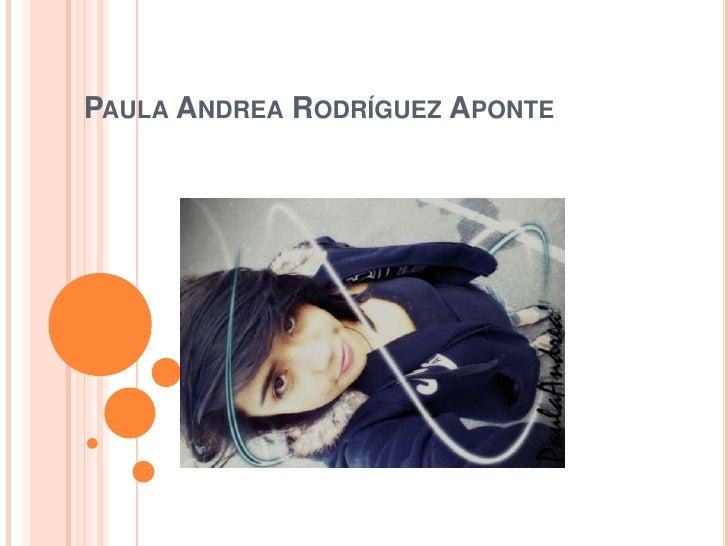 PAULA ANDREA RODRÍGUEZ APONTE