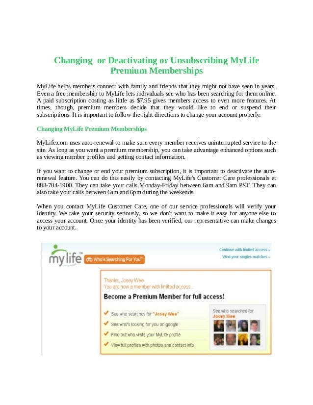 Changing or Deactivating or Unsubscribing MyLife                  Premium MembershipsMyLife helps members connect with fam...