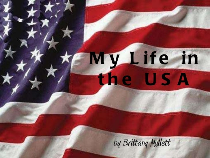 My Life in the USA by Brittany Mullett