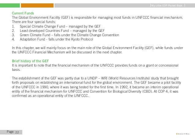 My Little COP Pocket Book   Linkage between UNFCCC and GEF   Since GEF was a facility for both UNFCCC and CBD, there was n...
