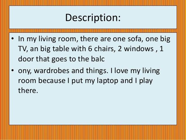 ... of my living room: 3. Description:\u2022 ...