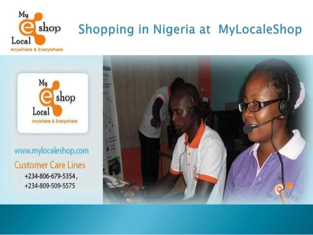 Shopping in Nigeria at MyLocaleShop MyLocaleShop:- You know Mylocaleshop.com as a site where people shop online in Nigeria...