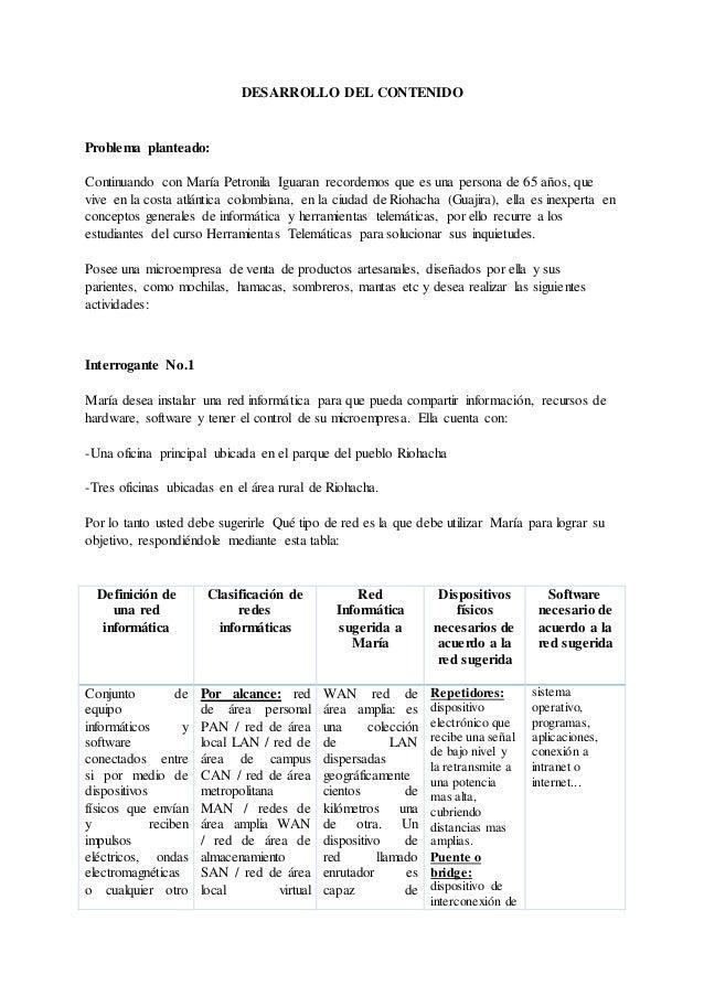 DESARROLLO DEL CONTENIDO  Problema planteado:  Continuando con María Petronila Iguaran recordemos que es una persona de 65...