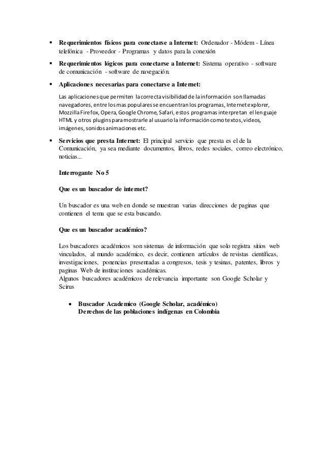  Requerimientos físicos para conectarse a Internet: Ordenador - Módem - Línea  telefónica - Proveedor - Programas y datos...