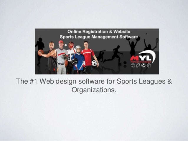 The #1 Web design software for Sports Leagues & Organizations.