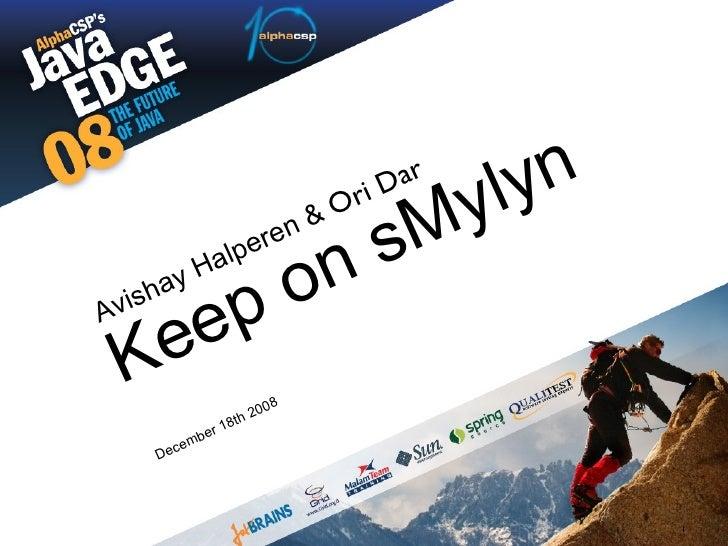 December 18th 2008 Keep on sMylyn Avishay Halperen &  Ori Dar