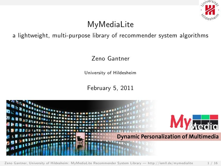 MyMediaLite    a lightweight, multi-purpose library of recommender system algorithms                                      ...