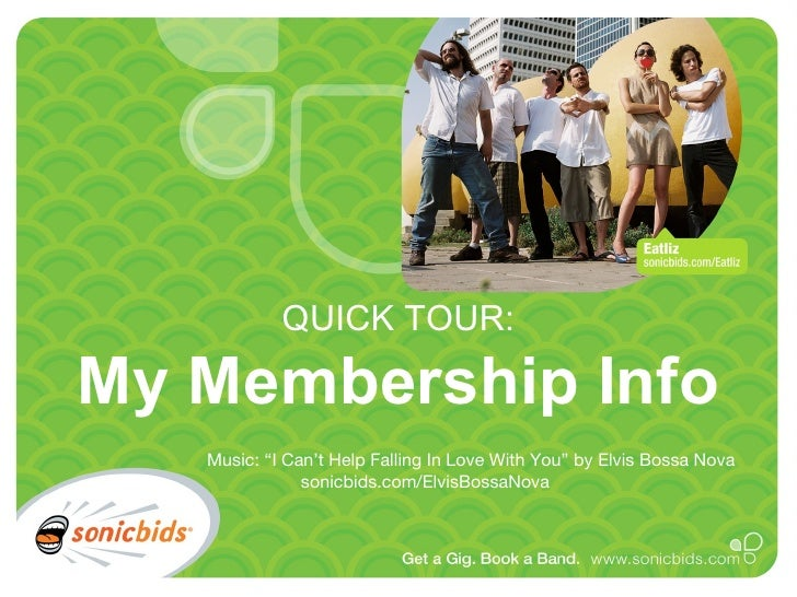 """QUICK TOUR: My Membership Info Music: """"I Can't Help Falling In Love With You"""" by Elvis Bossa Nova   sonicbids.com/ElvisBos..."""