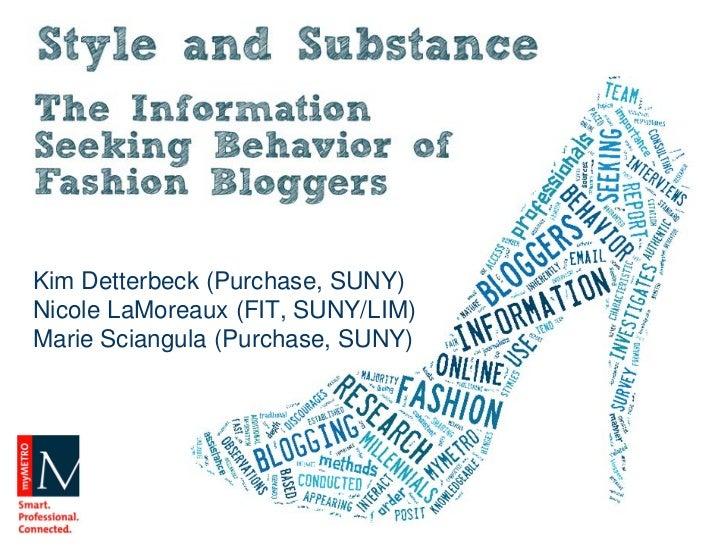 Kim Detterbeck (Purchase, SUNY)Nicole LaMoreaux (FIT, SUNY/LIM)Marie Sciangula (Purchase, SUNY)